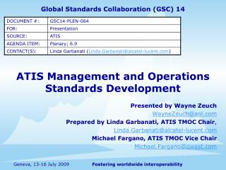 Global Standards Collaboration (GSC) 14