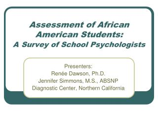 Assessment of African American Students:   A Survey of School Psychologists