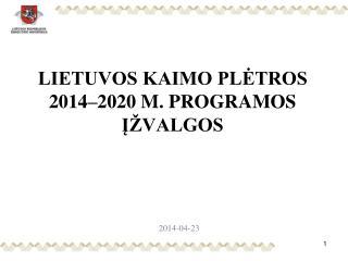 LIETUVOS KAIMO PLĖTROS 2014–2020 M. PROGRAMOS ĮŽVALGOS
