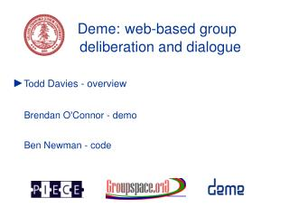 Deme: web-based group deliberation and dialogue
