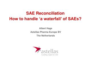 SAE Reconciliation How to handle  a waterfall  of SAEs