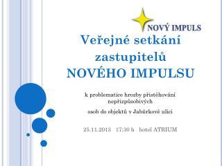 Veřejné setkání zastupitelů   NOVÉHO IMPULSU