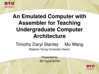 An Emulated Computer with Assembler for Teaching Undergraduate Computer Architecture