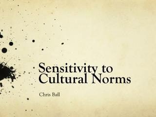 Sensitivity to Cultural Norms