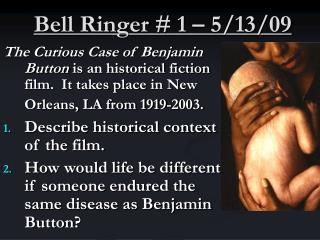 Bell Ringer # 1 – 5/13/09