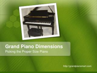 Grand Piano Dimensions – Picking the Proper Size Piano
