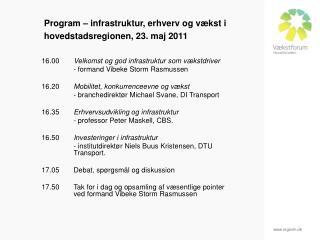 Program – infrastruktur, erhverv og vækst i hovedstadsregionen, 23. maj 2011