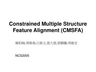 Constrained Multiple Structure Feature Alignment (CMSFA)
