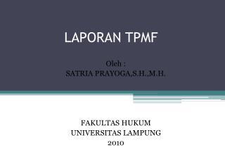 LAPORAN TPMF