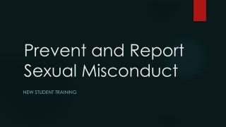 Prevent and Report Sexual Misconduct