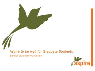 Aspire  to be well  for Graduate Students
