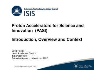 Proton Accelerators for Science and Innovation  (PASI) Introduction, Overview and Context