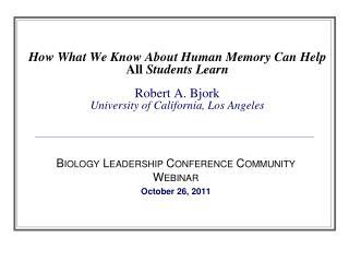 Biology Leadership Conference Community Webinar October 26, 2011