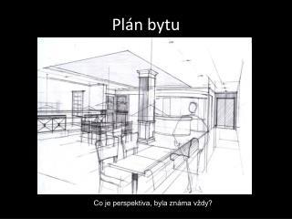Pl�n bytu