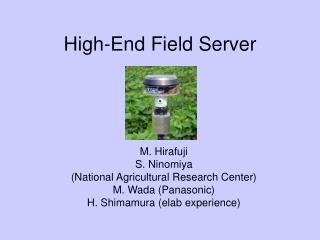 High-End Field Server