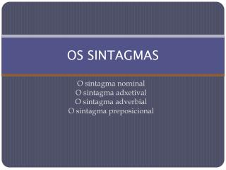 OS SINTAGMAS