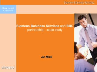 Siemens Business Services  and  BBC partnership – case study
