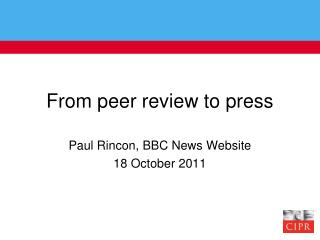 From peer review to press