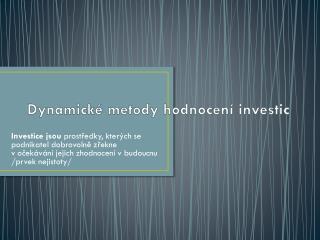 Dynamické metody hodnocení investic