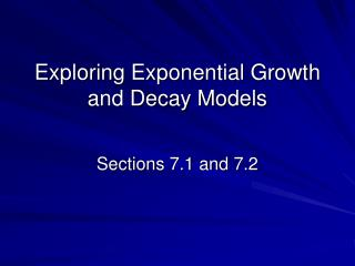 Exploring Exponential Growth and Decay Models