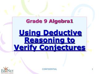 Grade 9 Algebra1 Using Deductive Reasoning to Verify Conjectures