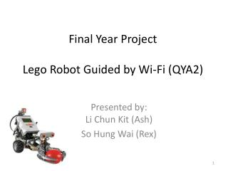 Final Year Project Lego Robot Guided by Wi-Fi (QYA2)