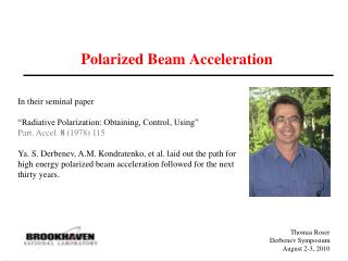 Polarized Beam Acceleration
