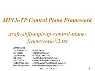 MPLS-TP Control Plane Framework draft-abfb-mpls-tp-control-plane-framework-02.txt