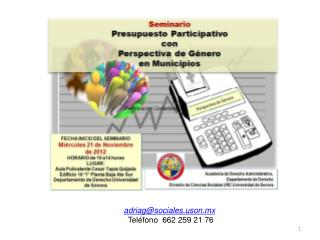 adriag@socialeson.mx Teléfono  662 259 21 76