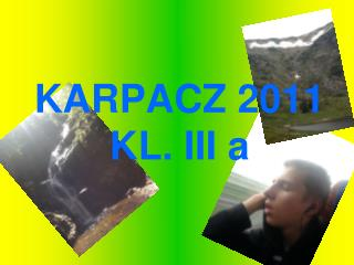 KARPACZ 2011 KL. III a