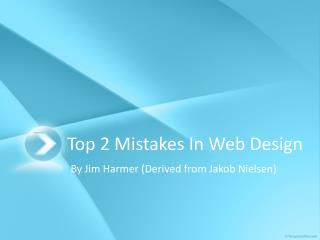 Top 2 Mistakes In Web Design