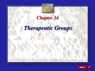 Chapter 34 Therapeutic Groups