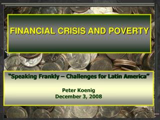 FINANCIAL CRISIS AND POVERTY