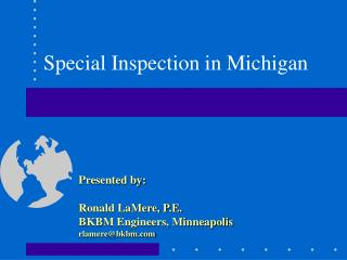 Special Inspection in Michigan