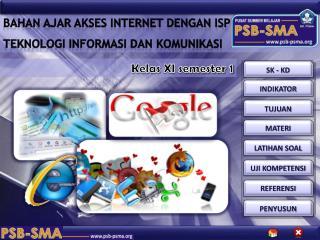 BAHAN AJAR AKSES INTERNET DENGAN ISP TEKNOLOGI INFORMASI DAN KOMUNIKASI
