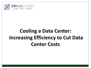 Cooling a Data Center - DP Air