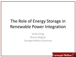 The Role of Energy Storage in Renewable Power Integration