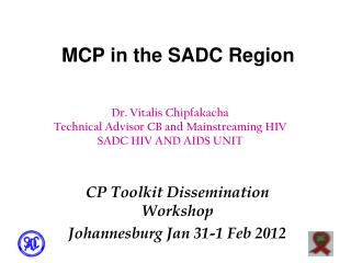 MCP in the SADC Region