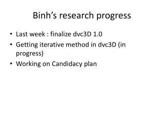 Binh's  research progress