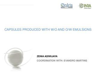 ZENIA ADIWIJAYA COORDINATION WITH: EVANDRO MARTINS