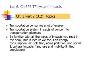 Lec 6. Ch.3P2 TP system impacts