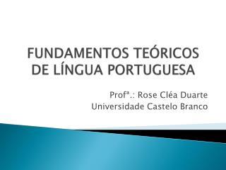 FUNDAMENTOS TEÓRICOS DE LÍNGUA PORTUGUESA