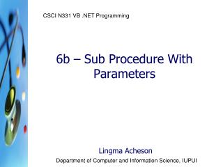 6b – Sub Procedure With Parameters
