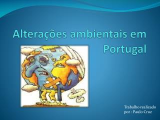 Alterações ambientais em Portugal