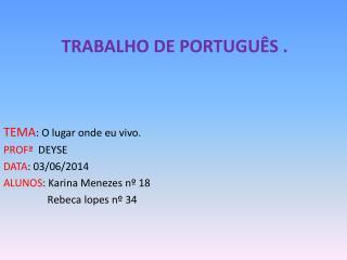 Trabalho de Português .