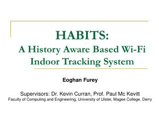 HABITS: A History Aware Based Wi-Fi Indoor Tracking System