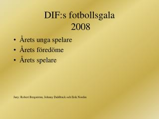 DIF:s fotbollsgala  2008