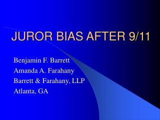JUROR BIAS AFTER 9/11