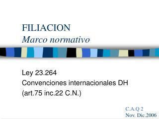 FILIACION Marco normativo