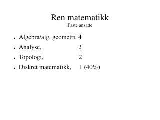 Ren matematikk Faste ansatte